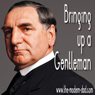 Bringing up a Gentleman